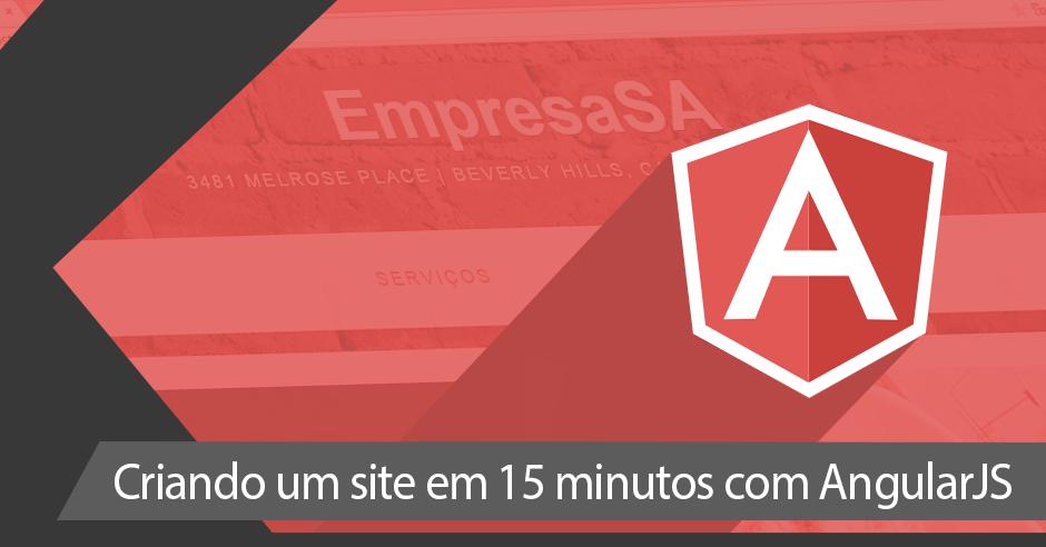 02 - Criando um site em 15 minutos com AngularJS